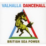 Valhalla Dancehall Lyrics British Sea Power
