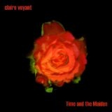 Time And The Maiden Lyrics Claire Voyant