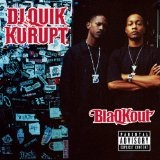 BlaQKout Lyrics DJ Quik & Kurupt
