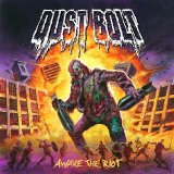 Awake the Riot Lyrics Dust Bolt