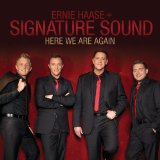 Here We Are Again Lyrics Ernie Haase & Signature Sound