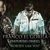 Nobody Like You (Single) Lyrics Franco