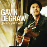 Best I Ever Had (Single) Lyrics Gavin DeGraw