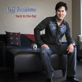 Back In The Day Lyrics Jeff Kashiwa