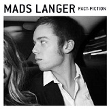 Fact Fiction Lyrics Mads Langer