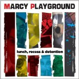 Lunch, Recess & Detention Lyrics Marcy Playground