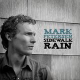 Sidewalk Rain Lyrics Mark Petersen