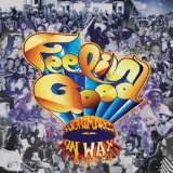 Feelin' Good Lyrics Nightmares On Wax
