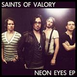 Neon Eyes (EP) Lyrics Saints Of Valory