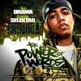 The Power of Words (Mixtape) Lyrics Skyzoo