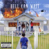 Hell Can Wait Lyrics Vince Staples