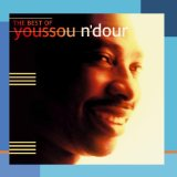 Miscellaneous Lyrics Youssou N'Dour & Neneh Cherry