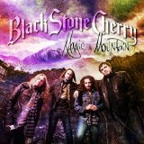 Magic Mountain Lyrics Black Stone Cherry