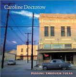 Passing Through Tulsa Lyrics Caroline Doctorow