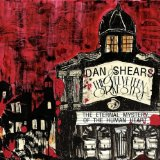The Eternal Mystery of the Human Heart Lyrics Dan Shears & The Velveteen Orkestra
