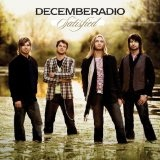 Satisfied Lyrics DecembeRadio