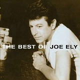 Best Of Joe Ely Lyrics Ely Joe