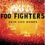 Skin And Bones Lyrics Foo Fighters