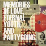 Memories of Love, Eternal Youth, and Partygoing Lyrics Future Bible Heroes