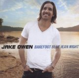Barefoot Blue Jean Night Lyrics Jake Owen