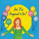 Has This Happened to You? (A Celtic Story) Lyrics Maureen