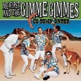 Go Down Under Lyrics Me First & The Gimme Gimmes