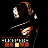Sleepers Lyrics Rapper Big Pooh