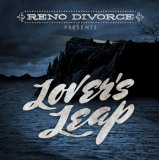 Lover's Leap Lyrics Reno Divorce