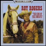 King of the Cowboys Lyrics Roy Rogers
