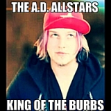 King of the Burbs Lyrics The A.D. Allstars