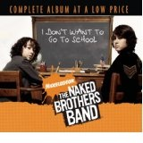 I Don't Want To Go To School Lyrics The Naked Brothers Band