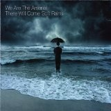 There Will Come Soft Rains (EP) Lyrics We Are The Arsenal