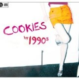 Cookies Lyrics 1990s