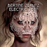 Electric Feet Lyrics Bertine Zetlitz