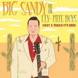 What A Dream It's Been Lyrics Big Sandy And His Fly-Rite Boys
