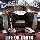 Life Or Death (explicit) Lyrics C-Murder