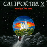 Nights in the Dark Lyrics California X