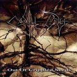 Out Of Crippled Seeds Lyrics Carnal Grief