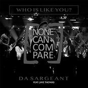 Who Is Like You? (None Can Compare) Lyrics
