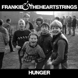 Hunger Lyrics Frankie & The Heartstrings