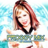 No Nagging Lyrics Froggy Mix