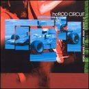 If I Knew Now What I Knew Then Lyrics Hot Rod Circuit