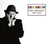 The Theory Of Joy Lyrics Ian Shaw