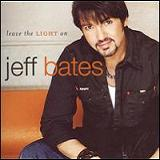 Leave the Light On Lyrics Jeff Bates
