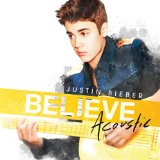 Believe Acoustic Lyrics Justin Bieber