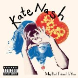 My Best Friend Is You Lyrics Kate Nash