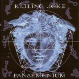Pandemonium Lyrics Killing Joke