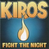 Fight The Night Lyrics Kiros