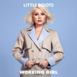 Working Girl Lyrics Little Boots