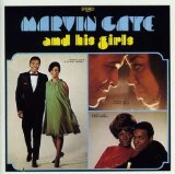 Marvin Gaye And His Girls Lyrics Marvin Gaye